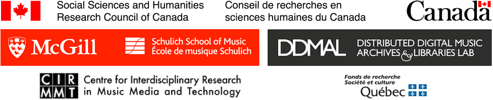 Combined logos: Social Sciences and Humanities Research Council of Canada;                      Schulich School of Music, McGill University; Distributed Digital Music Archives and Libraries Lab;                      Centre for Interdisciplinary Research in Music Media and Technology; Fonds de recherche du Québec                      – Société et culture